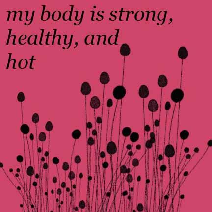 my body is…